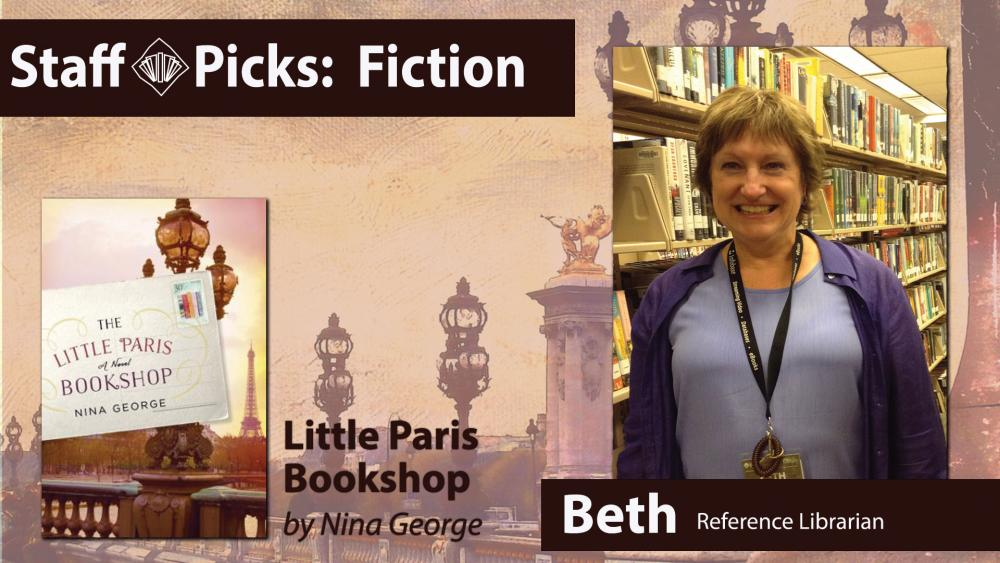 Reference librarian Beth recommends Little Paris Bookshop by Nina George