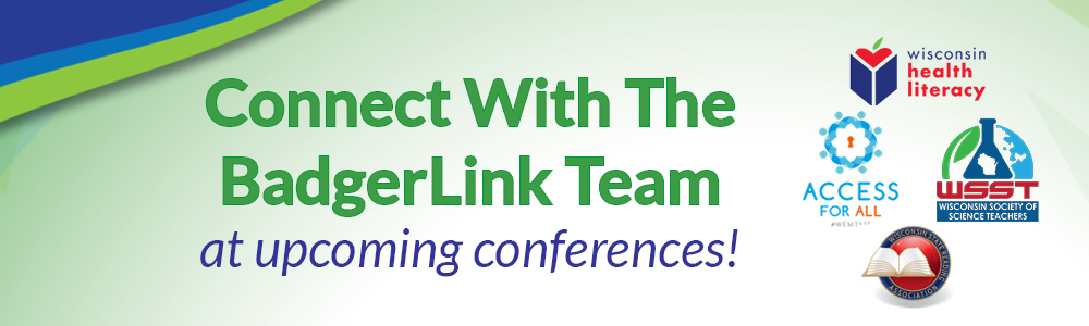 BadgerLink exhibits and presentations at upcoming conferences