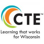 Career and Technical Education - Learning that works for Wisconsin