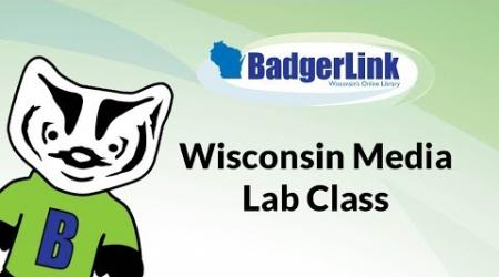 Wisconsin Media Lab Class