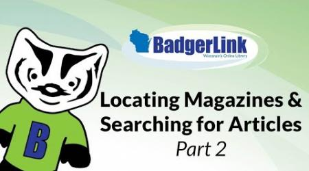 Locating Magazines & Search for Articles Part 2