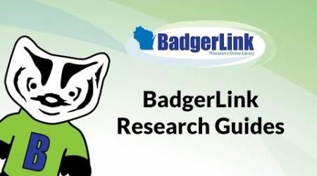 BadgerLink Research Guides