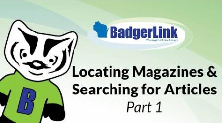 Locating Magazines & Search for Articles Part 1