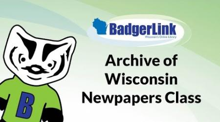 Archive of Wisconsin Newspapers Class